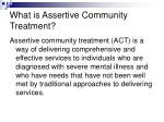 what is assertive community treatment