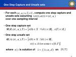 one step capture and unsafe sets