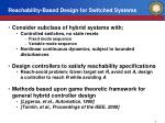 reachability based design for switched systems