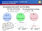switched system model control and disturbance policies