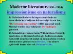 moderne literatuur 1850 1914 impressionisme en naturalisme