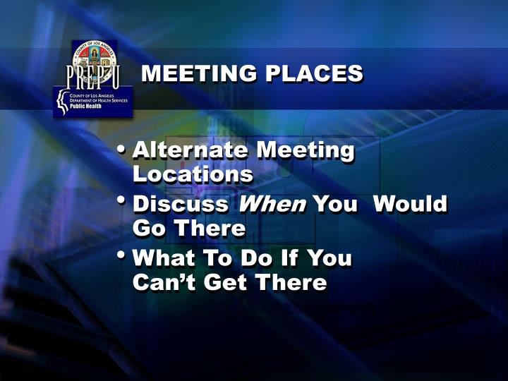 Alternate Meeting Locations