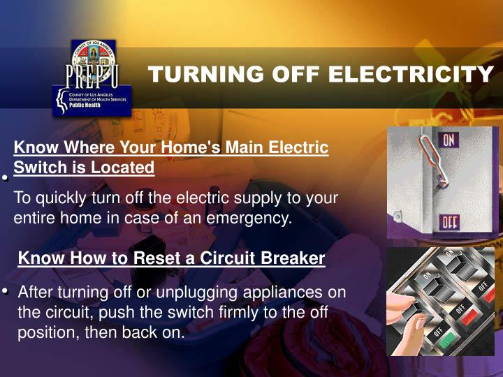 TURNING OFF ELECTRICITY