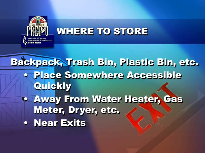WHERE TO STORE
