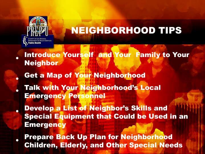 NEIGHBORHOOD TIPS
