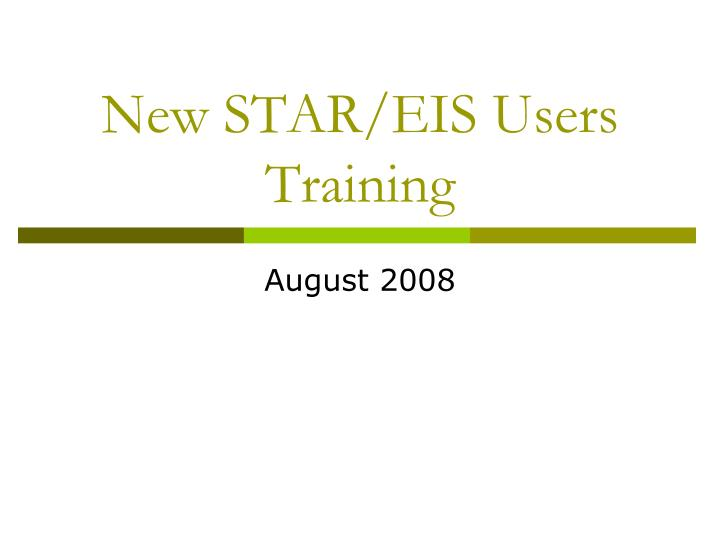 new star eis users training n.