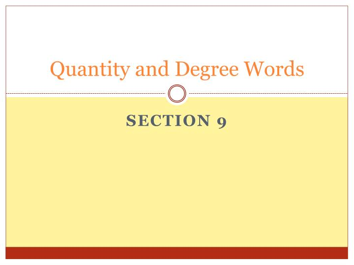 quantity and degree words n.