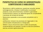 perspectiva do curso de administra o competencias e habilidades