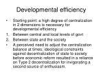 developmental efficiency