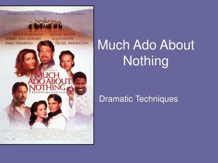 much ado about nothing n.