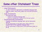 some other statement trees