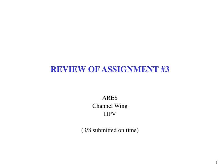 review of assignment 3 n.