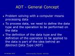 adt general concept