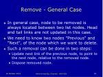 remove general case