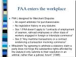 faa enters the workplace