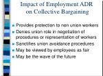 impact of employment adr on collective bargaining