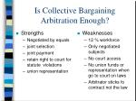 is collective bargaining arbitration enough