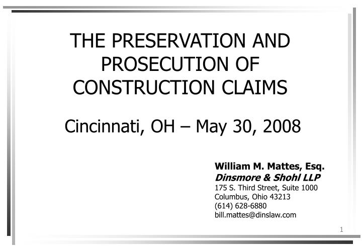 the preservation and prosecution of construction claims n.