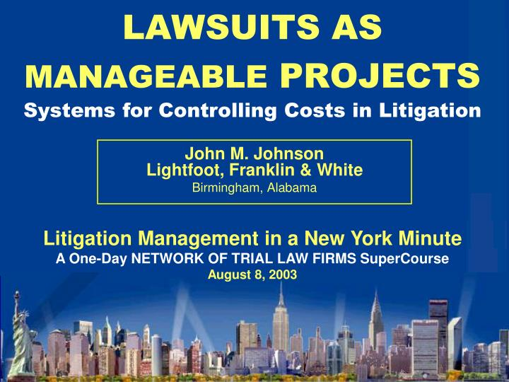 lawsuits as manageable projects n.