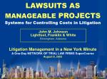 lawsuits as manageable projects