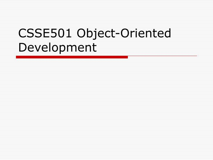 csse501 object oriented development n.