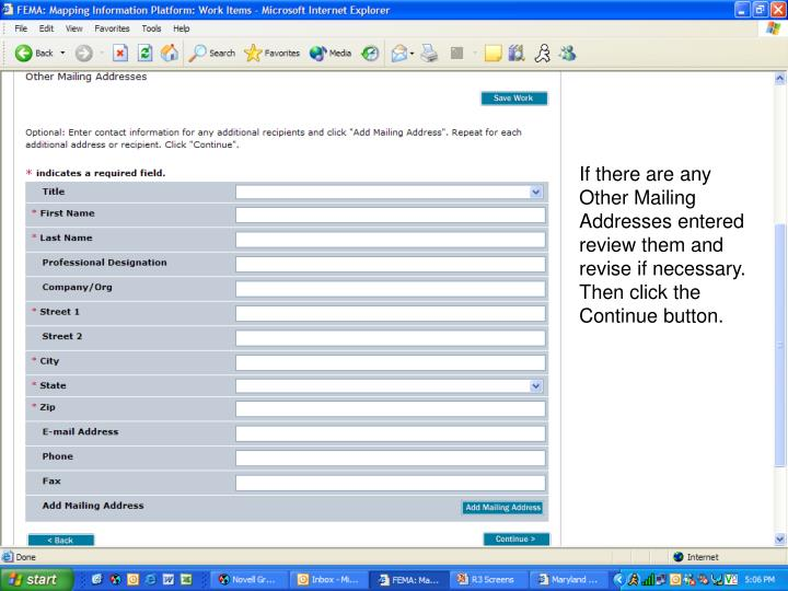 If there are any Other Mailing Addresses entered review them and revise if necessary. Then click the Continue button.