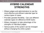 hybrid calendar strengths
