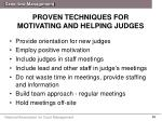 proven techniques for motivating and helping judges1