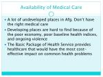 availability of medical care