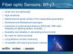 fiber optic sensors why