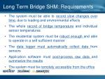long term bridge shm requirements