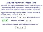 allowed powers of proper time1