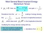most general boost invariant energy momentum tensor1