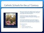 catholic schools for the 21 st century