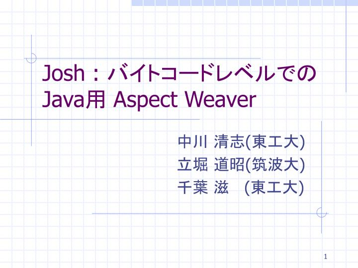 josh java aspect weaver n.