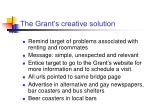 the grant s creative solution