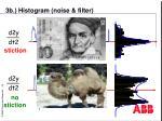 3b histogram noise filter