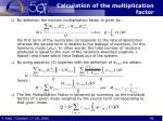 calculation of the multiplication factor