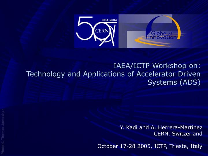 iaea ictp workshop on technology and applications of accelerator driven systems ads n.