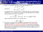 neutronic characteristics of a system intrinsically sub critical1