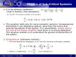 physics of sub critical systems1