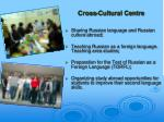 cross cultural centre