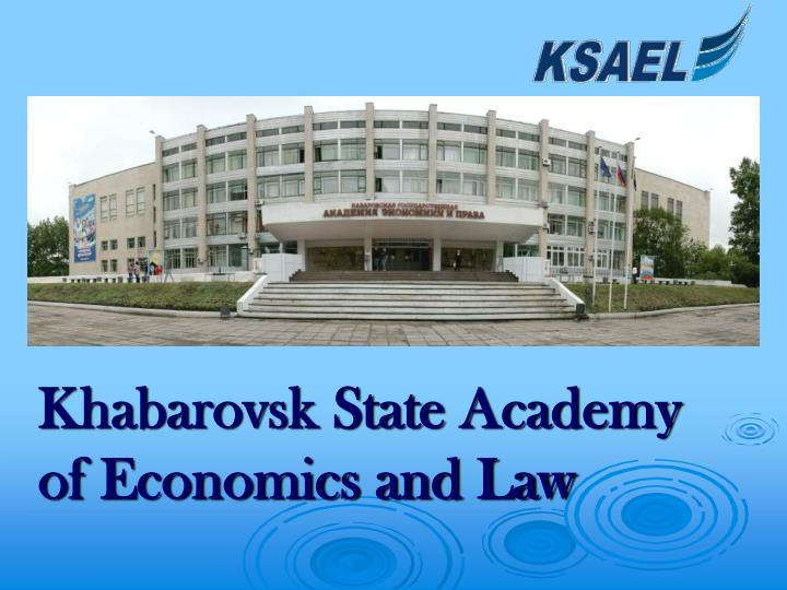 khabarovsk state academy of economics and law n.