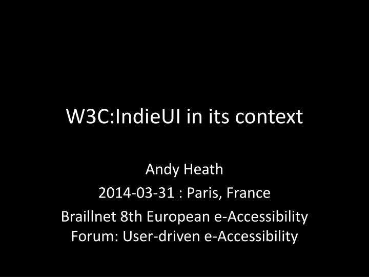 w3c indieui in its context n.