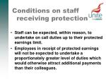 conditions on staff receiving protection