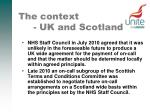 the context uk and scotland