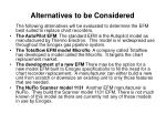 alternatives to be considered