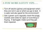 a few more safety tips