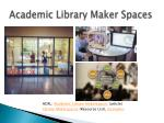 academic library maker spaces