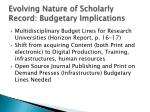 evolving nature of scholarly record budgetary implications